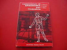 KELLERMANNVAN WELYWILLEMS:VEDEMECUM DI ERGONOMIA PER L'INDUSTRIA.PHILIPS 1969