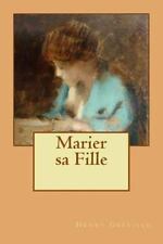 Marier Sa Fille by Henry Greville (2015, Paperback, Large Type)