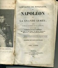 CAMPAGNES DE BONAPARTE. NAPOLEON ET  GRANDE ARMEE 1829