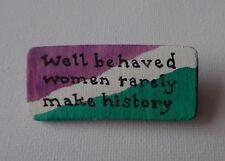 Feminist Slogan Brooch Badge Pin Suffragette Colours Women's Empowerment Purple