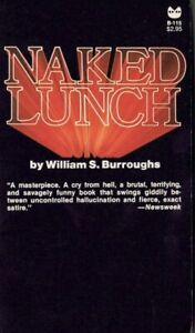 WILLIAM S. BURROUGHS NAKED LUNCH BLACK CAT GROVE PRESS PB SIGNED BY BURROUGHS
