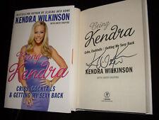 Kendra Wilkinson signed Being Kendra 1st print HC book Original Girls Next Door