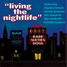 "LIVING THE NIGHTLIFE ""RARE SIXTIES SOUL, MASQUERADERS, ESQUIRES, DIPLOMATS"" CD"
