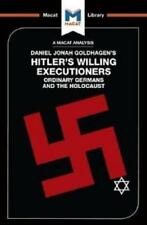 An Analysis of Daniel Jonah Goldhagen's Hitler's Willing Executioners by Simo...