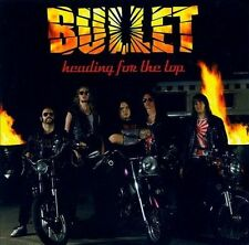 Heading for the Top by Bullet (Sweden) (CD, May-2006, Sound Pollution)