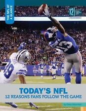 Today's NFL: 12 Reasons Fans Follow the Game (NFL at a Glance) by Silverman, Dr