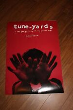 Tune-Yards - I can feel you creep into my private life.   Promo poster (nr mint)