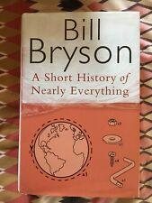 A Short History of Nearly Everything by Bill Bryson (Hardback, 2003)