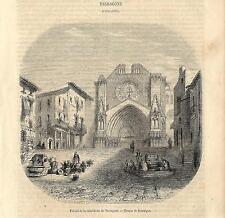 Stampa antica TARRAGONA Chiesa Catalogna Spagna 1858 Grabado Antiguo Old Print
