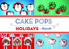 Cake Pops Holidays by Bakerella; Dudley, Angie