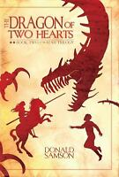 The Dragon of Two Hearts by Donald Samson