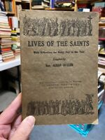 Lives Of The Saints Compiled by Rev. Alban Butler (Benziger Brothers 1894 NY) PB