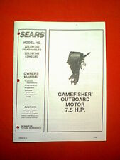 SEARS GAMEFISHER OUTBOARD MOTOR 7.5 HP 225.581750 & 225.581740 OWNER'S MANUAL