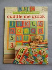 """""""Cuddle Me Quick"""" - 11 Baby Quilt Designs"""