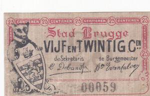 25 CENTIEMEN VERY FINE EMERGENCY ISSUED NOTE FROM BELGIUM/BRUGGE 1915