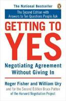 Getting to Yes: Negotiating Agreement Without Giving In - Paperback - GOOD