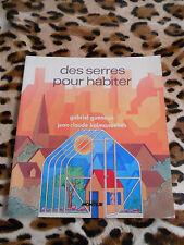 GUENOUN / KALMANOVITCH : Des serres pour habiter - Le Moniteur, 1980