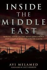 INSIDE THE MIDDLE EAST - MELAMED, AVI/ AHARISH, LUCY (FRW) - NEW HARDCOVER BOOK
