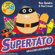 Preschool Story Book - SUPERTATO VEGGIES ASSEMBLE by Sue Hendra - NEW