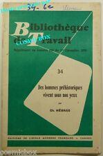 BT Bibliothèque de Travail n° 416 bis 34 des HOMMES PREHISTORIQUES vivent 1958