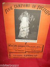 E. VOLTERRANI M'hai fatto piangere + A. BERTAZZO Dicevo no 1952 Spartiti VALZER