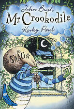 Mr Crookodile: Blue Banana (Banana Books), Bush, John, Paul, Korky, Good Used  B