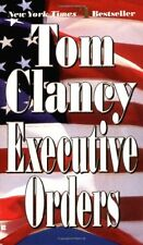 Executive Orders (A Jack Ryan Novel) by Tom Clancy