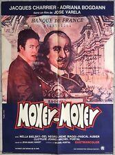 Affiche MONEY-MONEY José Varela JACQUES CHARRIER Adriana Bogdan ARGENT 60x80cm*