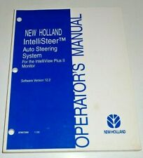New Holland IntelliSteer Auto Steering System Version 12.2 Operator Manual 11/06