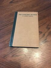 Vintage ~ The Conscript Mother ~ By Robert Herrick ~ 1916 ~ 1st Edition ~ USA NY