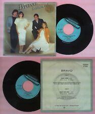 LP 45 7'' BRAVO Lady lady Dime por que 1984 italy FONIT CETRA 20290 no cd mc dvd