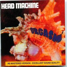 Head Machine  – Orgasm (Remastered) NEW CD