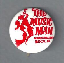 "Robert Preston ""MUSIC MAN"" Barbara Cook / Meredith Willson 1957 Broadway Pinback"