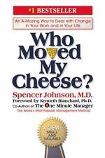 Who Moved My Cheese? Spencer Johnson, Hardcover, Dust Jacket, Includes Bookmark