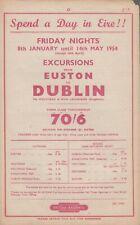 Handbill ds 1954 Friday Nights Dublin via Holyhead & Dun Laoghaire 70/- (£3.50p)