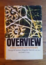 Overview, Adventure in Aerial Photography, George W. Goddard, 1969, signed, HB