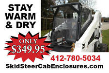 Skid Steer Cab Enclosure for BOBCAT 873 & Other machines $349.95