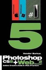 Photoshop CS5 + Web Design 2 (Adobe Creative Suite 5 Web Premium): Buy this book