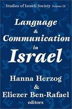 Language and Communication in Israel (Studies of Israeli Society), , Herzog, Han