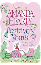 Positively Yours, Amanda Hearty, New Book