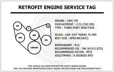 1991 TPI 5.7L Trans Am Retrofit Engine Service Tag Belt Routing Diagram Decal