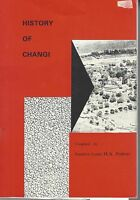 HISTORY of CHANGI comp by SQUADRON LEADER H A PROBERT pbl 1988