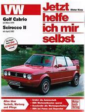Jetzt helfe ich mir selbst VW Golf Cabrio ab März 1979 Scirocco II ab April '81