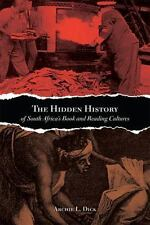 HIDDEN HISTORY OF SOUTH AFRICA'S BOOK AND READING CULTURES - NEW HARDCOVER BOOK