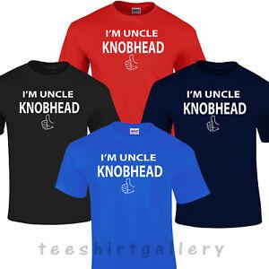 I'M I AM UNCLE KNOBHEAD T-SHIRT T SHIRT FUNNY RUDE  3XL 4XL 5XL T SHIRT