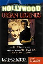 Hollywood Urban Legends: The Truth Behind All Those Delightfully Persistent Myth