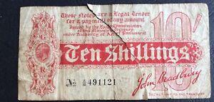 1915 Rare John Bradbury Ten Shillings (10/-) Treasury Note No. A/13 491121