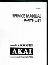 Akai Service Manual für GX- 630 D PRO  komplett  englisch  Copy