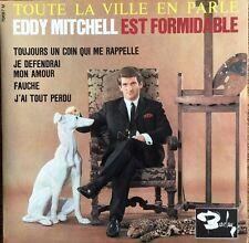 """Eddy Mitchell - Toute la ville en parle - Vinyl 7"""" 45T (Single)"""