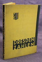 Dresden in Zahlen 29. Jahrgang 1931 Geschichte Sachsen Saxonica Ortskunde sf